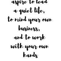 Lead A Quiet Life Print